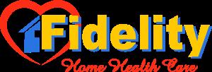 Fidelity Home Care Provider Philadelphia, PA